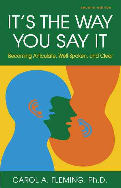 It's the Way You Say It By Fleming, Carol A.